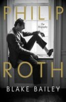 Philip Roth by Blake Bailey